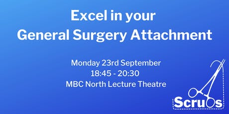 Excel in your General Surgery Attachment tickets