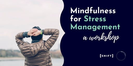 Mindfulness for Stress Management