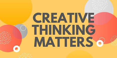 Creative Thinking Matters tickets