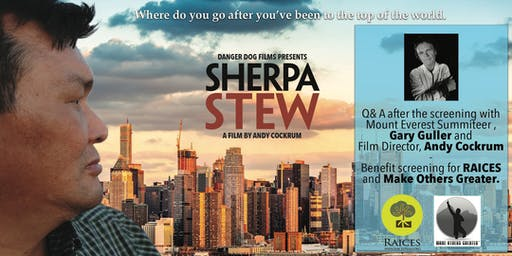 Sherpa Stew Documentary Fundraiser for RAICES and Make Others Greater