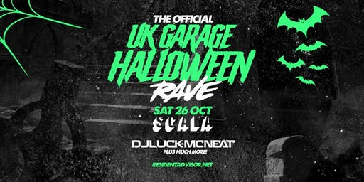 The Official UK Garage Halloween Rave Sat 26 Oct @ Scala, London