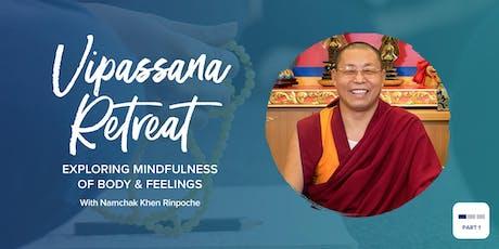 Vipassana Retreat: Exploring Mindfulness of Body & Feelings  tickets
