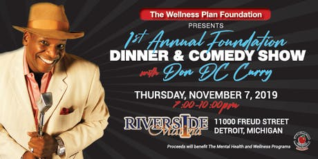 The Wellness Plan Foundation Comedy and Dinner Show  tickets