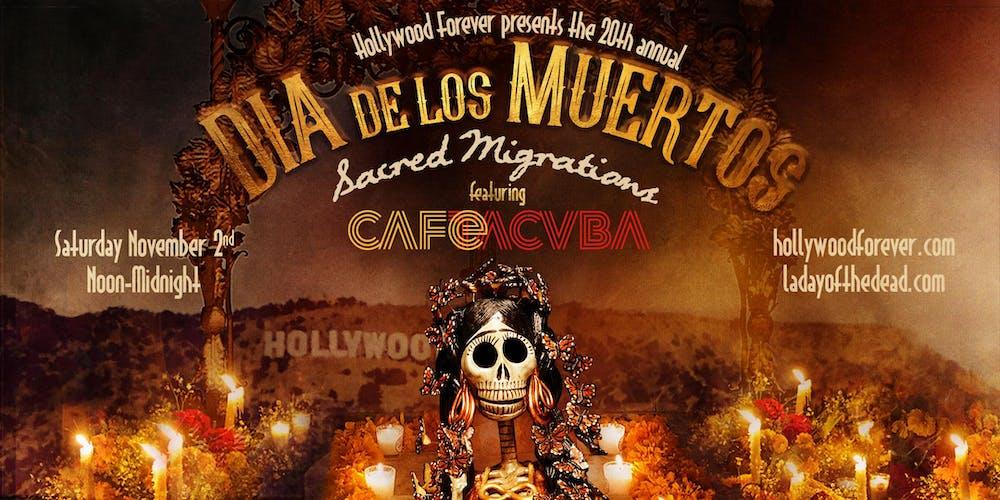 Christmas Concerts 2019 Los Angeles.Dia De Los Muertos Tickets Sat Nov 2 2019 At 12 00 Pm