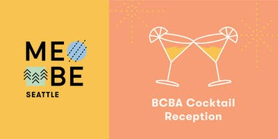 BCBA Cocktail Reception: See what MeBe is all about!