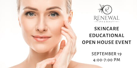 FREE Skincare Educational Open House Event - Renewal Spa & Beauty tickets