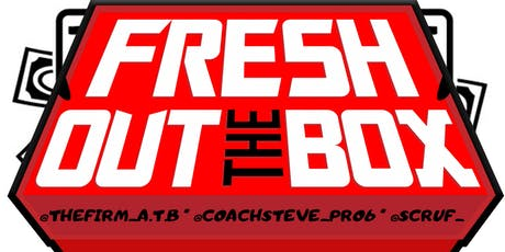 Fresh Out The Box tickets