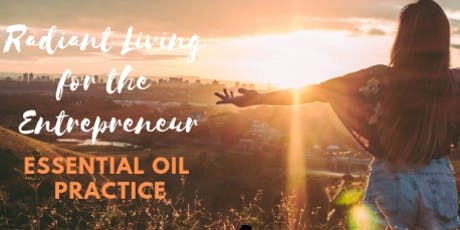 HAYVN HEALTH Workshop - Radiant Living for the Entrepreneur: Essential Oil Practices with Kristen Rzasa tickets