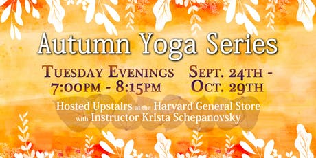 Autumn Yoga Series at the Harvard General Store tickets