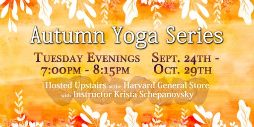Autumn Yoga Series at the Harvard General Store