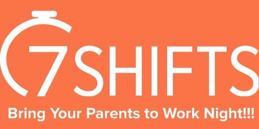 7shifts Bring Your Parents to Work Night!