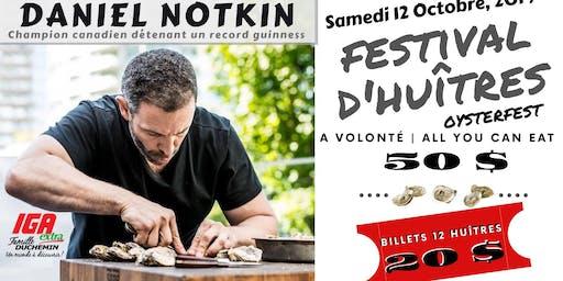 FESTIVAL D'HUÎTRES/OYSTERFEST AVEC/WITH DANIEL NOTKIN