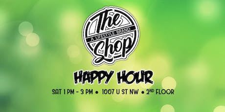 Happy Hour- The Shop DC tickets
