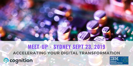 Sydney Meet-Up: Accelerating Your Digital Transformation tickets