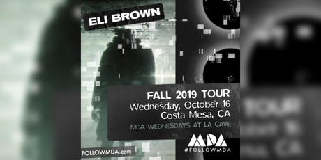 "MDA Wednesdays w/ Eli Brown ""Come Together Tour"" tickets"