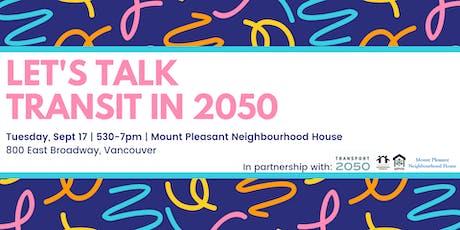 Let's Talk Transit in 2050 tickets