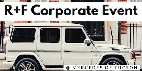 R+F Corporate Event @ Mercedes Dealership tickets