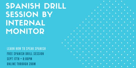 Free Spanish Speaking drill session with Internal Monitor tickets
