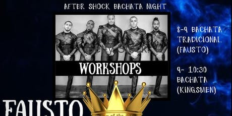 East Meets West:AfterShock Workshop Fausto Felix feat. Kingsmen tickets