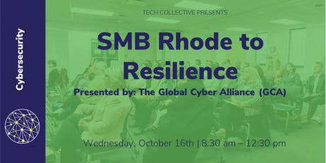 SMB Rhode to Resilience Presented by: The Global Cyber Alliance (GCA) tickets