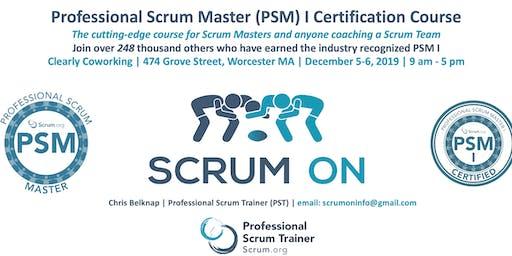 Scrum.org Professional Scrum Master (PSM) I - Worcester MA - Dec 5-6, 2019