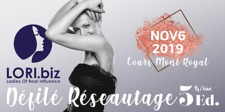 LORI.biz Défilé Réseautage V - Fashion Networking Event V tickets