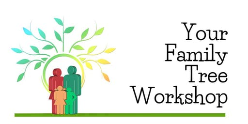 Your Family Tree Workshop