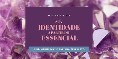 workshop :: sua identidade a partir do essencial