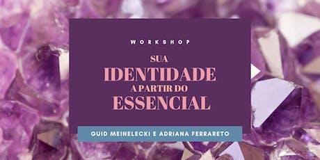 workshop :: sua identidade a partir do essencial ingressos