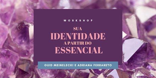 workshop :: sua identidade a partir do essencial