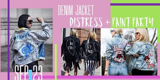 Denim Jacket Distress + Paint Party