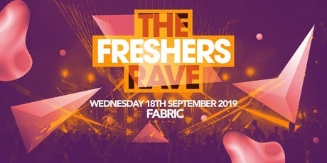 The Freshers Rave - London Freshers 2019 tickets