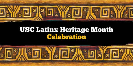 USC Latinx Heritage Month Celebration tickets
