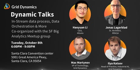 """Dynamic Talks Silicon Valley: """"In-Stream data processing, Data Orchestration & More"""" tickets"""