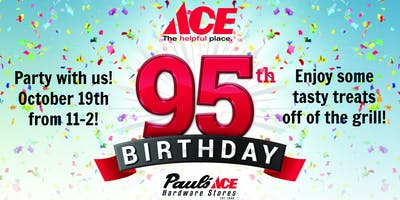 Ace Hardwares 95th Birthday Party @ Pauls Ace Har