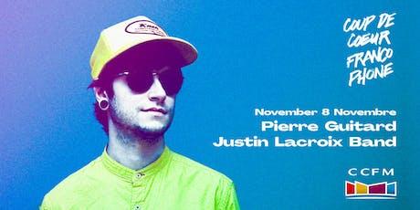 Coup de coeur francophone au CCFM: Pierre Guitard + Justin Lacroix band tickets