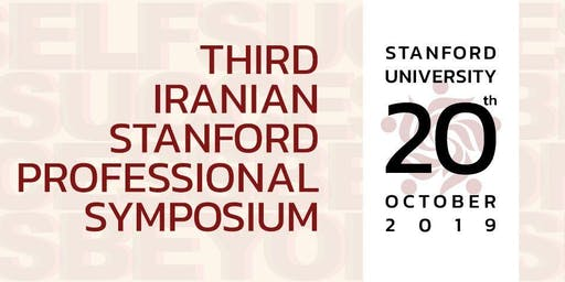 Third Iranian Stanford Professional Symposium (ISPS2019)