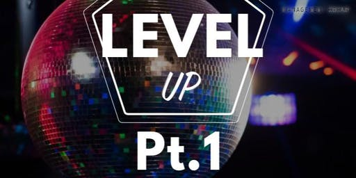 Level UP Event Pt. 1