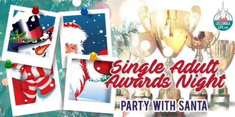 "Single Adult Award Night ""Party With Santa"" tickets"