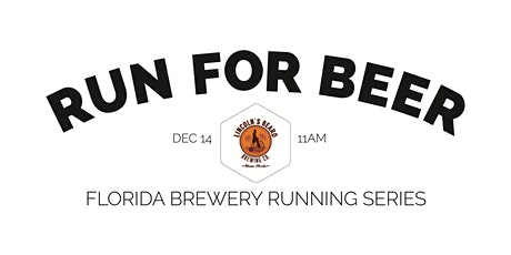 Beer Run - Lincoln's Beard Brewing Co | Part of the 2019-2020 Florida Brewery Running Series tickets