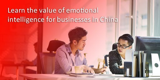 The Value of Emotional Intelligence for Business in China