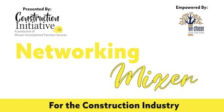 Networking Mixer for the Construction Industry tickets
