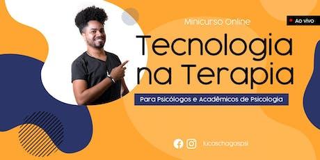 Minicurso Online: Tecnologia na Terapia bilhetes