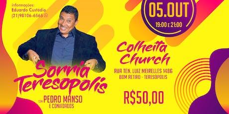 Sorria Teresópolis com Pedro Manso e convidados. ingressos