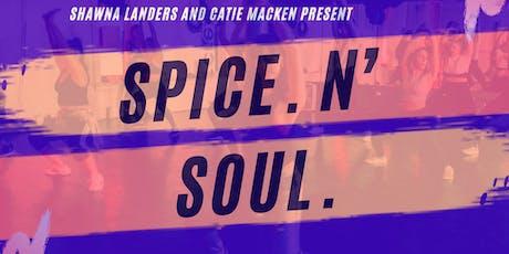 SPICE. N' SOUL. tickets