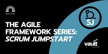 The Agile Framework Series | Scrum Jumpstart tickets