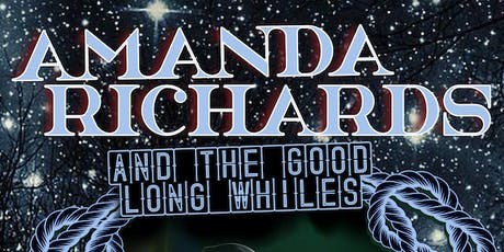 Amanda Richards & The Good Long Whiles at Talent Club tickets