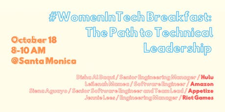 #WomeninTech Breakfast: The Path to Technical Leadership [Santa Monica] tickets