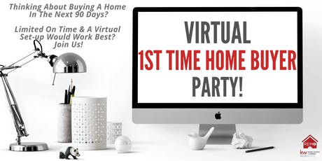 Virtual 1st Time Home Buyer Party tickets