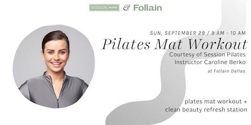 Session Pilates Mat Class at Follain Dallas